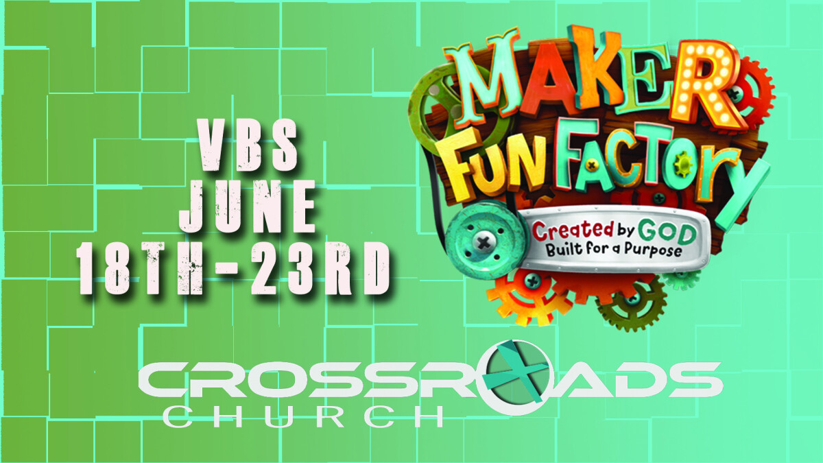 Maker Fun Factory VBS