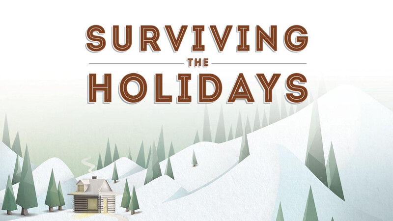 Surviving the Holidays (Jersey Shore Campus)