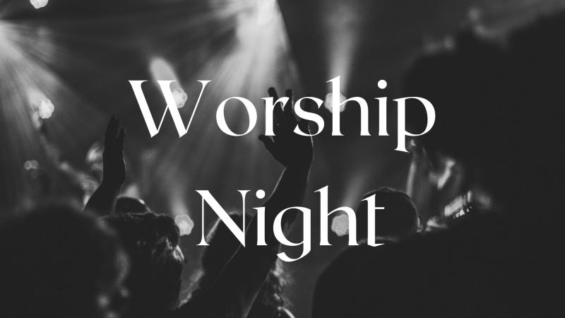 Worship Night (Muncy Campus)