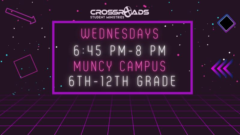 Crossroads Student Ministries (Muncy Campus)